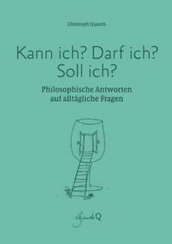 Kann ich von Christoph Quarch